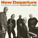 New Departure (PCM 96kHz/24bit)/八木隆幸