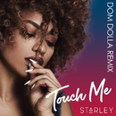 Touch Me (Dom Dolla Remix)/Starley