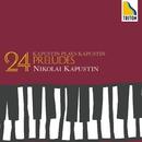 カプースチン:24の前奏曲/ニコライ・カプースチン