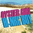 OYSTER GIRL / Hi-NRG BOY/Migimimi sleep tight