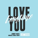 Love You Longtime (Remixes)/Lennert Wolfs, Honorebel & Emmaly Brown