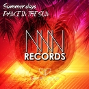 Summer Days / DANCE IN THE SUN/GRATEC MOUR