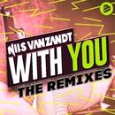 With You (The Remixes)/Nils van Zandt