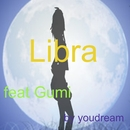 Libra feat.GUMI/youdream