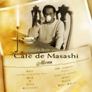 Masashi Sada presents Cafe de Masashi/Cafe de Masashi