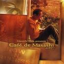 Masashi Sada presents Cafe de Masashi single/Cafe de Masashi