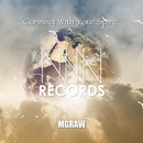 Connect With Your Spirit/MGRAW