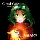 Cloud Gate feat.GUMI/K-1P