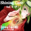 Shining Gate feat.GUMI/K-1P