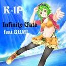 Infinity Gate feat.GUMI/K-1P