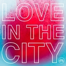 Love In The City/Natural Born Grooves