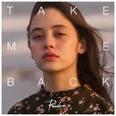 Take me back/Rude-α