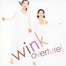 overture! (Original Remastered 2018)/WINK