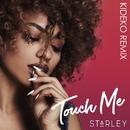 Touch Me (Kideko Remix)/Starley