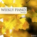ウィークリー・ピアノ Vol.8/Weekly Piano