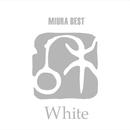 三浦BEST 「White」/三浦和人
