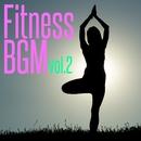 Fitness BGM Vol.2/Power Music