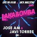 Lakabomba (Geo Da Silva & Jack Mazzoni Remix)/Jose AM & Javi Torres