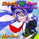 Kickstart My Heart feat.音街ウナ/Mar-Bow