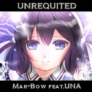 Unrequited feat.音街ウナ/Mar-Bow