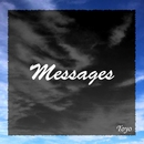 Messages feat.音街ウナ/Toyo