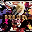 ROCK SHOW/ZIGGY
