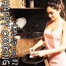 HAPPY COOKING -Lift Up- Vol.2/Various Artists
