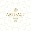 Artifact/PRIMITIVE ART ORCHESTRA