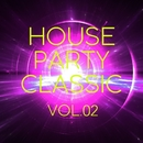 HOUSE PARTY Classic Vol.2/Various Artists