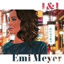 I&I/エミ・マイヤー