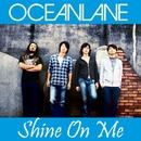 Shine On Me/OCEANLANE