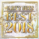 PARTY HITS BEST 2018/PARTY HITS PROJECT