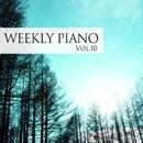 ウィークリー・ピアノ Vol.10/Weekly Piano