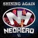 SHINING AGAIN/NEO HERO