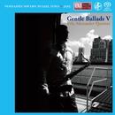 Gentle Ballads 5/Eric Alexander Quartet