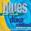 Blues Full Circle/Duke Robillard