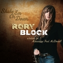 Shake 'Em On Down: A Tribute To Mississippi Fred McDowell/Rory Block