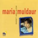 Sweet And Slow/Maria Muldaur