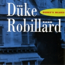 Duke's Blues/Duke Robillard