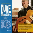 World Full Of Blues/Duke Robillard