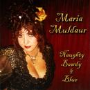 Naughty Bawdy & Blue/Maria Muldaur