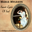 Sweet Lovin' Old Soul/Maria Muldaur