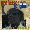 Fess Gumbo/Professor Longhair