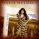 Richland Woman Blues/Maria Muldaur