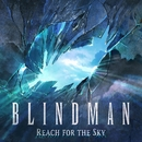 Reach for the Sky/BLINDMAN