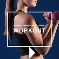 House Beatsでワークアウト - House Music for Exercise, Fitness & Workout