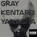 Gray/Kentaro Yanagita