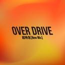 OVER DRIVE(New Mix) (PCM 48kHz/24bit)/超特急