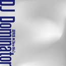 DJ Dominator(New Mix) (PCM 48kHz/24bit)/超特急