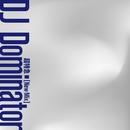 DJ Dominator(New Mix)/超特急